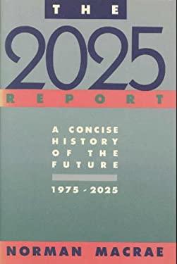 The Twenty Twenty-Five Report