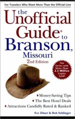 The Unofficial Guide to Branson, Missouri