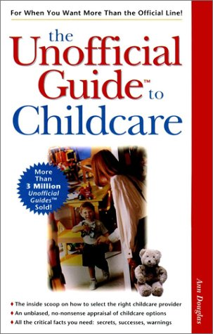 The Unofficial Guide to Childcare