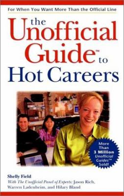 The Unofficial Guide to Hot Careers