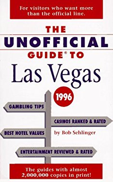 The Unofficial Guide to Las Vegas 1996