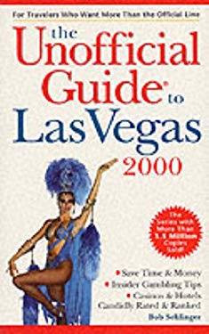The Unofficial Guide to Las Vegas 2000