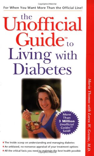 The Unofficial Guide to Living with Diabetes