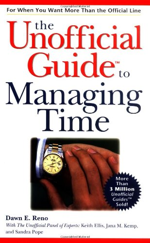 The Unofficial Guide to Managing Time