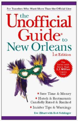 The Unofficial Guide to New Orleans