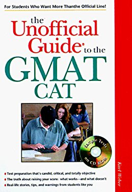 The Unofficial Guide to the GMAT CAT [With *]