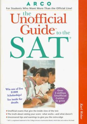 The Unofficial Guide to the SAT