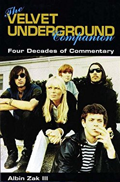 The Velvet Underground Companion: Four Decades of Commentary