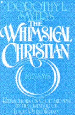 The Whimsical Christian: 18 Essays