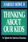 Thinking about Our Kids 9780029152942