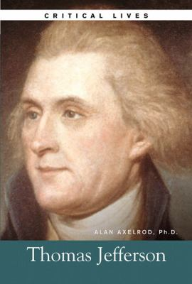Thomas Jefferson: The Life and Work of