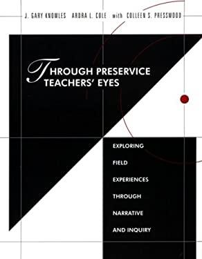 Through Preservice Teachers' Eyes