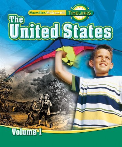 Timelinks: Fifth Grade, the United States, Volume 1 Student Edition