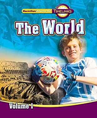 Timelinks: Sixth Grade, the World, Volume 1 Student Edition