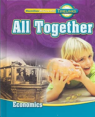 Timelinks: First Grade, All Together-Unit 4 Economics Student Edition