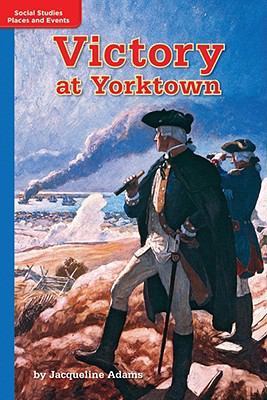 Timelinks: Grade 5, Approaching Level, Victory at Yorktown (Set of 6)