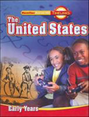 Timelinks, Grade 5 the United States: Early Years, Student Edition