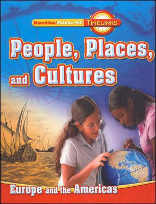 Timelinks, Grade 6, People, Places, and Cultures in Europe and the Americas Student Edition