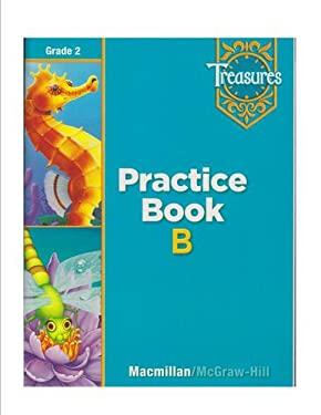 Treasures Practice, Book B, Grade 2 -  Macmillan McGraw Hill, Workbook, Paperback