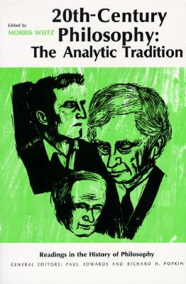 Twentieth-Century Philosophy: The Analytic Tradition