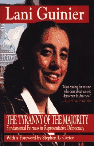 Tyranny of the Majority: Funamental Fairness in Representative Democracy 9780029131695