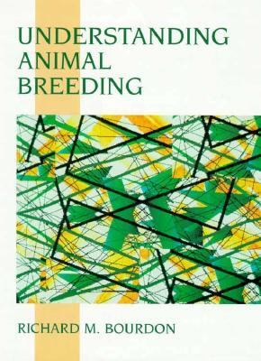 Understanding Animal Breeding and Genetics