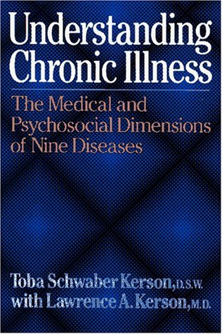 Understanding Chronic Illness: The Medical and Psychosocial Dimensions of Nine Diseases