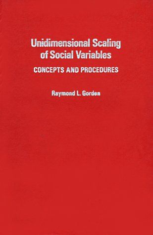 Unidimensional Scaling of Social Variables: Concepts and Procedures