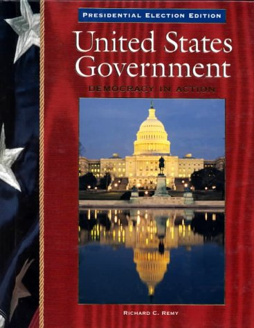 United States Government: Presidential Election Edition: Democracy in Action