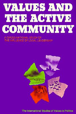 Values and the Active Community: A Cross-National Study of the Influence of Local Leadership