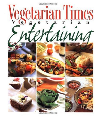 Vegetarian Times Vegetarian Entertaining 9780028613246