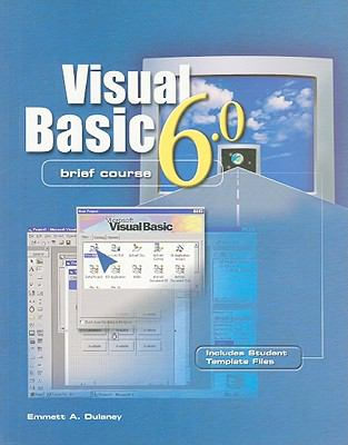 Visual Basic 6.0, Brief Course [With CDROM]