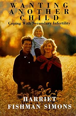 Wanting Another Child: Coping with Secondary Fertility