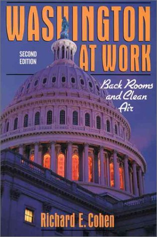 Washington at Work: Back Rooms and Clean Air