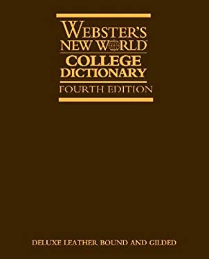 Webster's New World College Dictionary (Thumb-Indexed Deluxe Leather Edition)