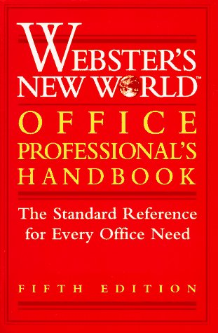Webster's New World Office Professional's Handbook