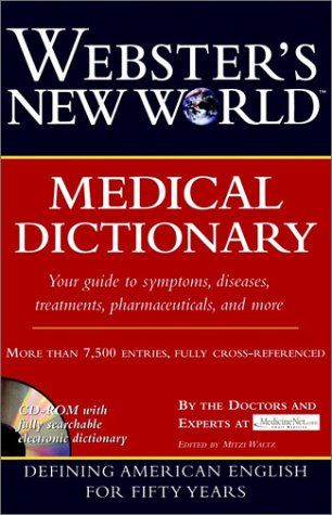 Webster's New Worldtm Medical Dictionary [With CD-ROM]