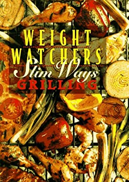 Weight Watchers Slim Ways Grilling