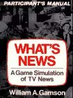 What's News: A Game Simulation of TV News, Participant's Manual