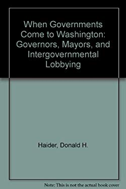 When Governments Come to Washington