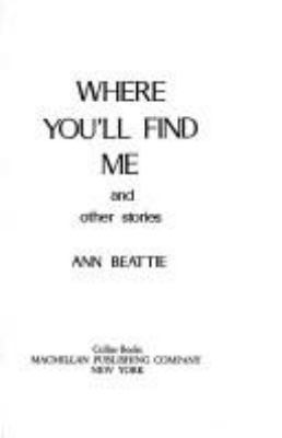 Where You'll Find Me and Other Stories