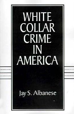 White Collar Crime in America