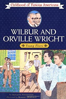 Wilbur and Orville Wright: Young Fliers