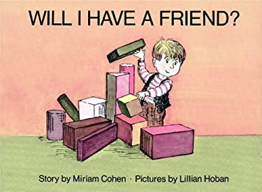 Will I Have a Friend