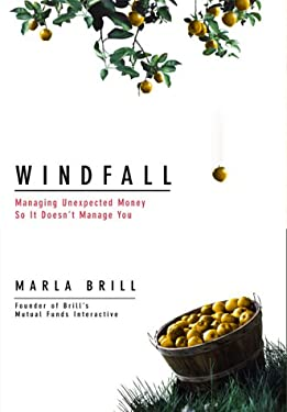Windfall: Managing Unexpected Money Before It Manages You: 3