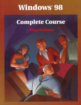 Windows 98 Complete Course, Student Edition