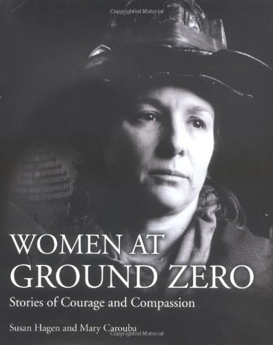 Women of Ground Zero: Stories of Compassion and Courage