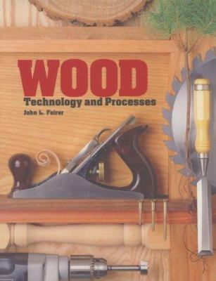 Wood: Technology and Processes