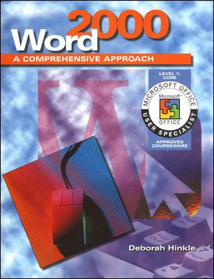 Word 2000: A Comprehensive Approach, Level 1: Core