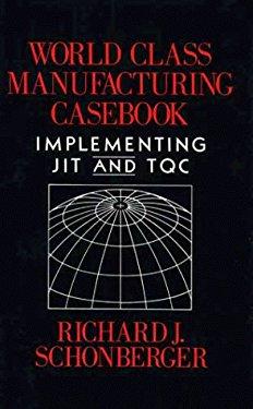 World Class Manufacturing Casebook